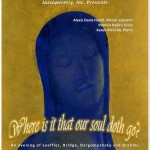 Where is it that our soul doth go?... The Recital Tour in Prescott
