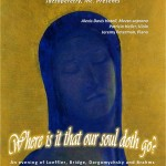 "Help us support ""Where is it that our soul doth go?"" The Recital"